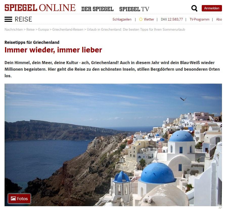 Spiegel: «O oυρανός σου, η θάλασσά σου, ο πολιτισμός σου, αχ Ελλάδα!»
