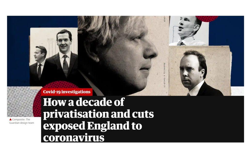 Guardian: Μία δεκαετία ιδιωτικοποιήσεων και περικοπών εξέθεσαν την Αγγλία στον κορονοϊό