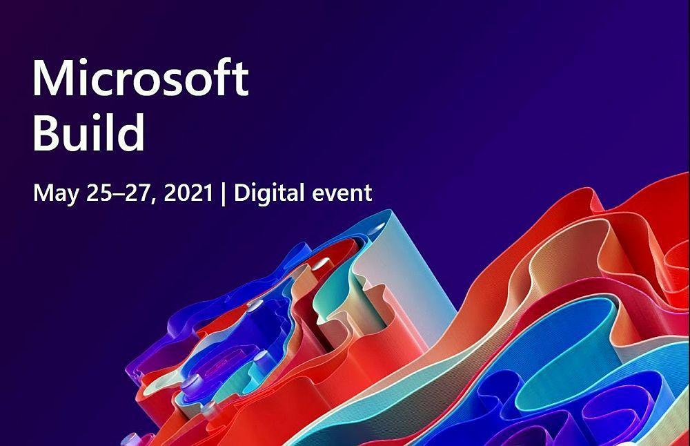 Microsoft: Σημαντικές ανακοινώσεις κατά τη φετινή Build