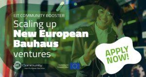 EIT Community Booster: Ενίσχυση επιχειρηματικών προσπαθειών στα πλαίσια του New European Bauhaus